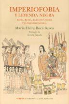 imperiofobia y leyenda negra (ebook)-maria elvira roca barea-9788416854783