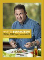 ensaladas para todo el año-martin berasategui-9788416895083