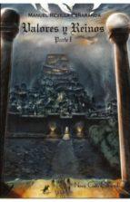 valores y reinos (parte i)-manuel revilla peñaranda-9788416942183