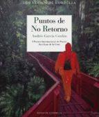 El libro de Puntos de no retorno autor ANDRES GARCIA CERDAN PDF!