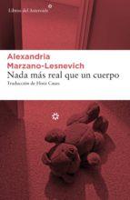 nada más real que un cuerpo (ebook)-alexandria marzano-lesnevich-9788417007683