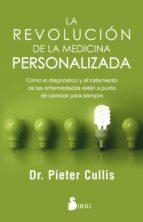 la revolucion de la medicina personalizada-d. pieter cullis-9788417030483