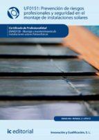 prevención de riesgos profesionales y seguridad en el montaje de instalaciones solares. enae0108 (ebook)-9788417224783