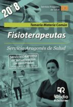 fisioterapeutas: temario materia comun: servicio aragones de salud-9788417287283