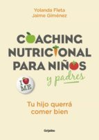 coaching nutricional para niños y padres (ebook) jaime gimenez yolanda fleta 9788417338183