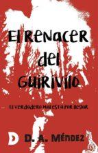 el renacer del guirivilo (ebook)-d. a. méndez-9788417467883