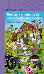 Ruedas y el enigma del campamento moco tendido FB2 iBook EPUB por Guillermo fesser 978-8420414683