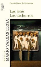 los jefes / los cachorros (ebook)-mario vargas llosa-9788420420783