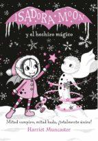 isadora moon y el hechizo mágico (isadora moon) (ebook)-harriet muncaster-9788420433783