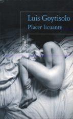 placer licuante-luis goytisolo-9788420482583