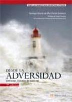 desde la adversidad: liderazgo, cuestion de caracter-santiago alvarez-9788420538983