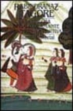 la cosecha;regalo de amante;transito;la fujitiva-rabindranath tagore-9788420600383