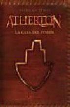 Atherton: La Casa del Poder (Castellano - Bruño - Ficción)