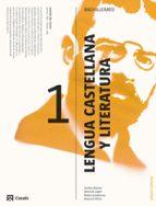 lengua castellana y literatura 1º bachillerato lengua cooficial ed 2015 9788421849583
