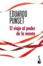 el viaje al poder de la mente-eduardo punset-9788423326983