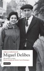 obras completas miguel delibes (vol. vii)-miguel delibes-9788423339983
