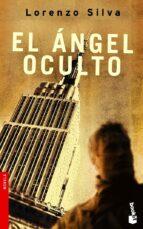 el angel oculto-lorenzo silva-9788423340583