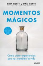 momentos mágicos (ebook) chip heath dan heath 9788423429783