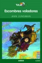 escombres voladores (2ª edicio)-ann jungman-9788423677283