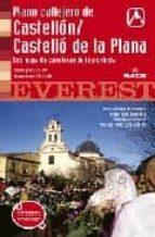 PLANO CALLEJERO DE CASTELLON (INCLUYE MAPA DE CARRETERAS)