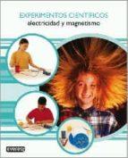 experimentos cientificos: electricidad y magnetismo-mark walker-darren awuah-9788424129583