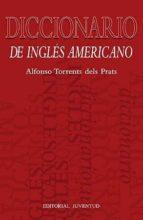El libro de Diccionario de ingles-americano autor ALFONSO TORRENTS DELS PRATS DOC!