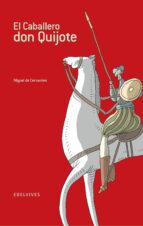 el caballero don quijote-miguel de cervantes saavedra-9788426356383