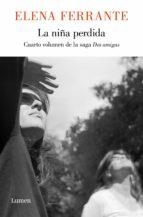 la niña perdida (dos amigas 4) (ebook)-elena ferrante-9788426402783
