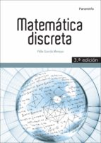 matematica discreta (3ª ed.)-felix garcia merayo-9788428335683