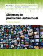 sistemas de produccion audiovisual 9788428338783