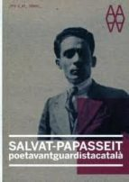 salvat-papasseit. poeta vanguardista catala-9788429767483