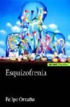 esquizofrenia-felipe ortuno sanchez pedreno-9788431325183
