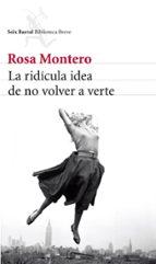 la ridicula idea de no volver a verte-rosa montero-9788432215483