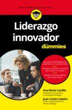 liderazgo innovador para dummies ana maria castillo juan carlos cubeiro 9788432903083