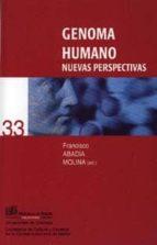 genoma humano: nuevas perspectivas-francisco abadia molina-9788433832283