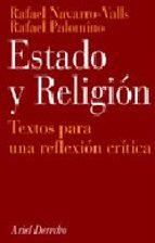 estado y religion: textos para una reflexion critica (2ª ed.)-rafael navarro valls-rafael palomino-9788434432383