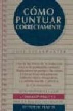 como puntuar correctamente (5ª ed.) jose escarpanter 9788435906883