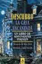 descubro la casa encantada: un libro de adivinanzas visuales jean marzollo 9788437223483