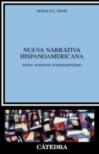 nueva narrativa hispanoamericana (5ª ed.) donald l. shaw 9788437602783