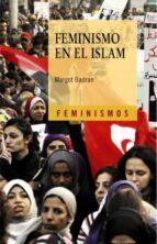 feminismo en el islam margot badran 9788437630083