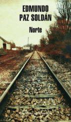 norte (ebook) edmundo paz soldan 9788439724483