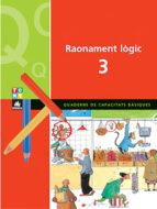 quadern de capacitats basiques raonament logic 3-9788441208483