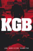 kgb: historia del centro (los servicios secretos) eric frattini 9788441417083