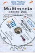 MULTIMEDIA: EDICION 2000 (INCLUYE CD-ROM) (2 ED.)