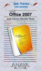 office 2007 (guia practica para usuarios)-carlos nicolas rivas-9788441521483