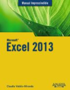 excel 2013 (manual imprescindible) claudia valdes miranda 9788441534483