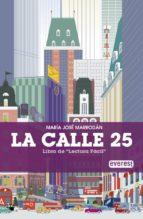 la calle 25-maria jose marrodan-9788444105383