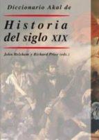 diccionario akal de historia del siglo xix-john belchem-9788446018483