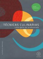 técnicas culinarias. libro guía del profesorado (ciclos formativos) 9788446031383