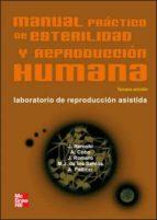 manual practico de estirilidad y reproduccion humana: laboratorio de reproduccion asistida (3ª ed.)-9788448160883